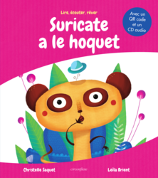 Suricate a le hoquet (le livre + la version audio) - 9782378623364 - Circonflexe - couverture