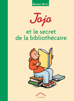 Jojo et le secret de la bibliothécaire, version couverture souple - 9782878337815 - Circonflexe - couverture